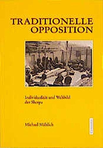 9783825500511: Traditionelle Opposition: Individualität und Weltbild der Sherpa (Kulturen im Wandel)