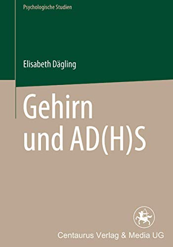 9783825507107: Gehirn und AD(H)S (Psychologische Studien)