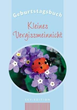 9783825602413: Geburtstagsbuch - Kleines Vergissmeinnicht