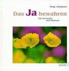 9783825629458: Das Ja bewahren. Ein Hochzeits- und Ehebuch.
