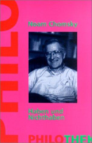 Haben und Nichthaben. (3825702030) by Chomsky, Noam