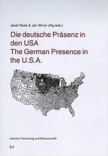 Die deutsche Prasenz in den USA /: Raab, Josef (Editor)/