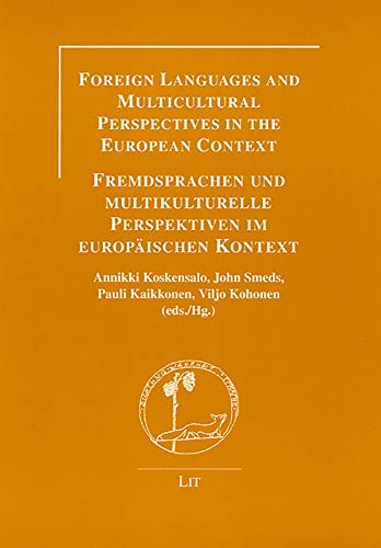 Foreign Languages and Multicultural Perspectives in the European Context - Fremdsprachen und ...