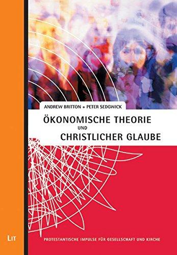 �konomische Theorie und christlicher Glaube (3825801624) by Peter Sedgwick