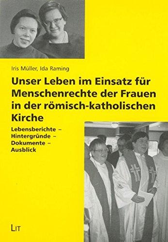 9783825801861: Unser Leben im Einsatz für Menschenrechte der Frauen in der römisch-katholischen Kirche