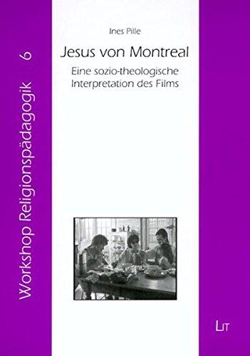 9783825801922: Jesus von Montreal: Eine sozio-theologische Interpretation des Films (Livre en allemand)