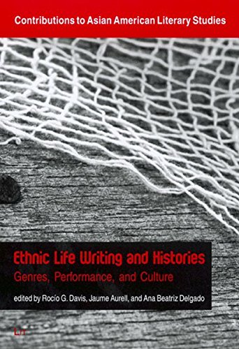 Ethnic Life Writing and Histories: Genres, Performance,: Davis, Rocio G.;