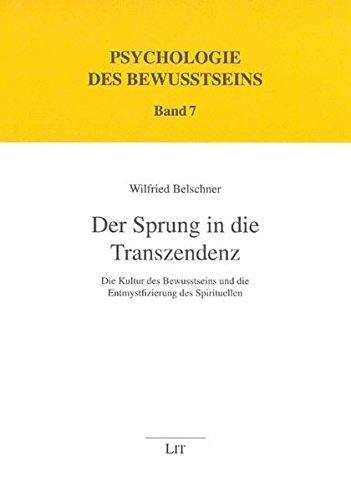 9783825803001: Der Sprung in die Transzendenz: Die Kultur des Bewusstseins und die Entmystifizierung des Spirituellen
