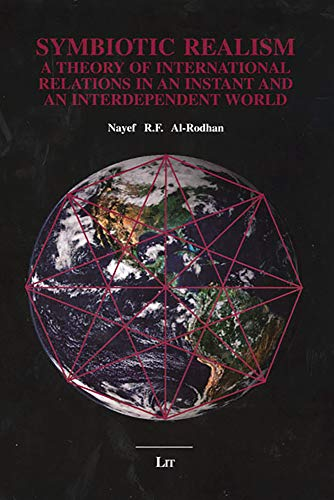 9783825804770: Symbiotic Realism: A Theory of International Relations in An Instant and An Interdependent World