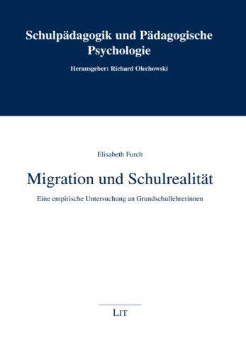 9783825805128: Migration und Schulrealität: Eine empirische Untersuchung an Grundschullehrerinnen