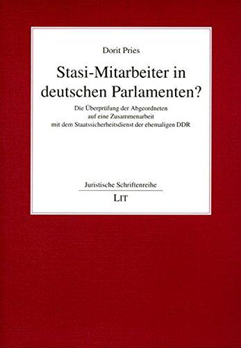 9783825805937: Stasi-Mitarbeiter in deutschen Parlamenten?: Die Überprüfung der Abgeordneten auf eine Zusammenarbeit mit dem Staatssicherheitsdienst der ehemaligen DDR