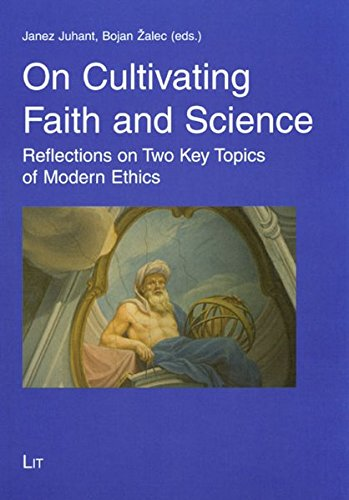 On Cultivating Faith and Sciene. Reflections on: Juhant, Janez /
