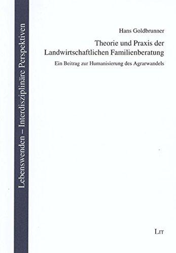 9783825806361: Theorie und Praxis der Landwirtschaftlichen Familienberatung