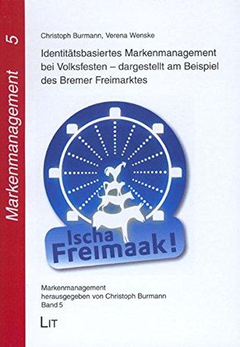 9783825806613: Identit�tsbasiertes Markenmanagement bei Volksfesten - dargestellt am Beispiel des Bremer Freimarktes
