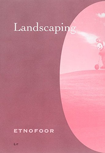 9783825807108: Landscaping: Etnofoor. Anthropological Journal 2006: 19-2
