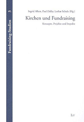 9783825807412: Kirchen und Fundraising: Konzepte, Projekte und Impulse