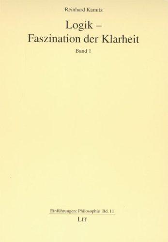 Logik - Faszination der Klarheit: Lit Verlag