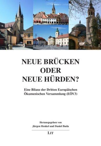 9783825810481: Neue Brücken oder neue Hürden?: Eine Bilanz der Dritten Europäischen Ökumenischen Versammlung (EÖV3)