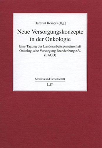 9783825811075: Neue Versorgungskonzepte in der Onkologie: Eine Tagung der Landesarbeitsgemeinschaft Onkologische Versorgung Brandenburg e.V. (LAGO)