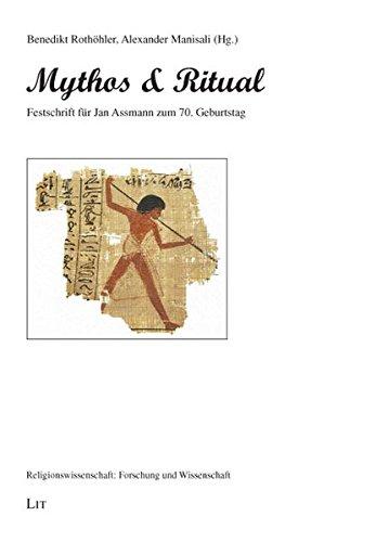 9783825811457: Mythos und Ritual: Festschrift für Jan Assmann zum 70. Geburtstag