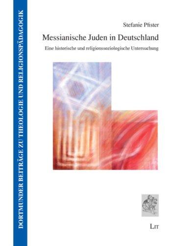 9783825812904: Messianische Juden in Deutschland: Eine historische und religionssoziologische Untersuchung