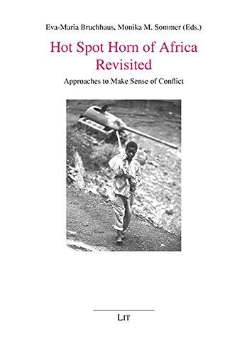 9783825813147: Hot Spot Horn of Africa Revisited: Approaches to Make Sense of Conflict (African Studies / Afrikanische Studien)