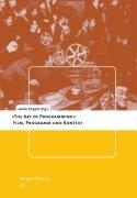 9783825813239: The Art of Programming: Film, Programm und Kontext