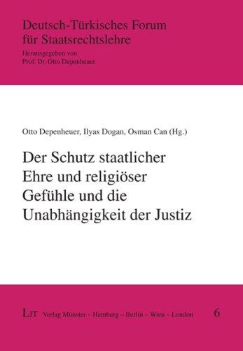 9783825815721: Der Schutz staatlicher Ehre und religiöser Gefühle und die Unabhängigkeit der Justiz
