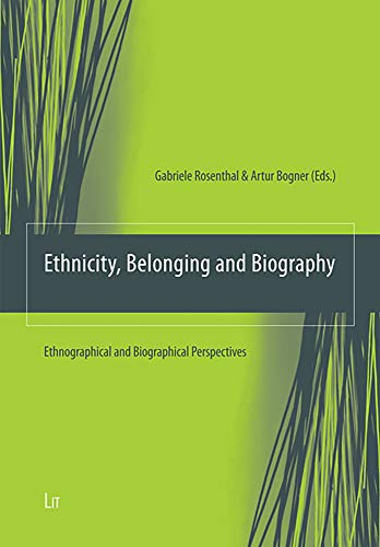 9783825816117: Ethnicity, Belonging and Biography: Ethnographical and Biographical Perspectives (Ethnologie: Forschung und Wissenschaft)