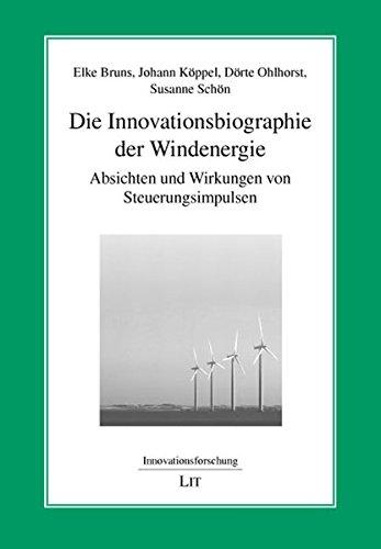 9783825816254: Die Innovationsbiographie der Windenergie: Absichten und Wirkungen von Steuerungsimpulsen