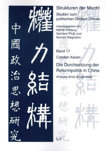 9783825817121: Die Durchsetzung der Reformpolitik in China: Analyse eines Ereignisses