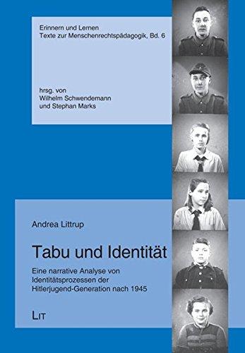 9783825819651: Tabu und Identität: Eine narrative Analyse von Identitätsprozessen der Hitlerjugend-Generation nach 1945