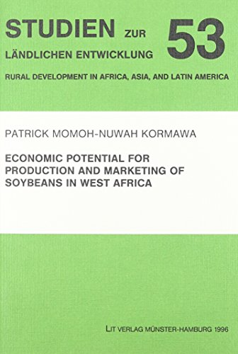 Economic Potential for Production and Marketing of: Patrick Momoh-nuwah Kormawa