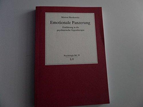 9783825831097: Emotionale Panzerung: Einführung in die psychiatrische Orgontherapie