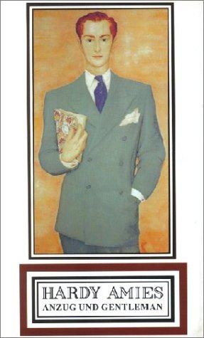 9783825834562: Anzug und Gentleman. Von der feinen englischen Art sich zu kleiden.