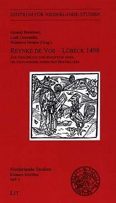 9783825838911: Reynke de Vos - Lübeck 1498: Zur Geschichte und Rezeption eines deutsch-niederländischen Bestsellers (Niederlande-Studien)
