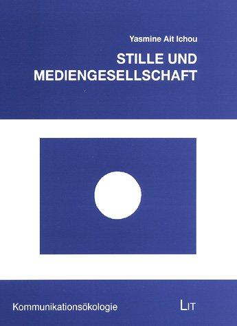 9783825844271: Stille und Mediengesellschaft