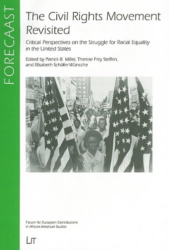 9783825844868: The Civil Rights Movement Revisited: Critical Perspectives on the Struggle for Racial Equality in the United States (FORECAAST)
