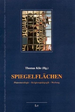 9783825845667: Spiegelflächen. Phänomenologie - Religionspädagogik - Werbung.