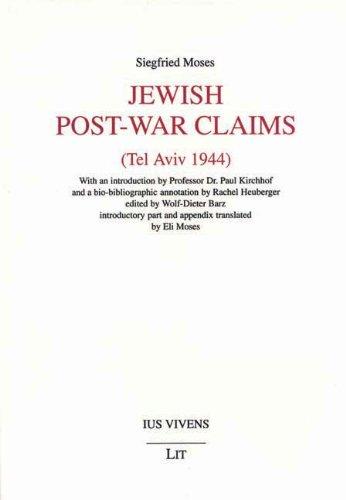 Jewish Post-war Claims (Tel Aviv 1944): MOSES, Siegfried