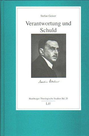9783825851217: Verantwortung und Schuld: Studien zu Martin Dibelius (Hamburger theologische Studien)