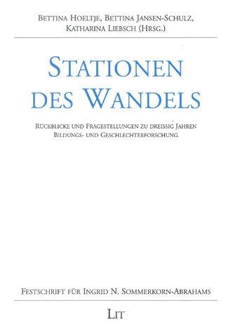 Stationen des Wandels.: Sommerkorn-Abrahams, Ingrid N.