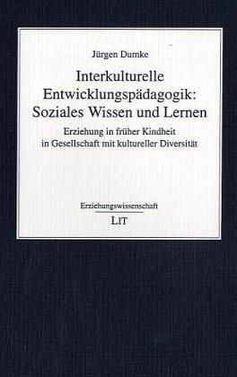9783825855444: Interkulturelle Entwicklungspädagogik: Soziales Wissen und Lernen
