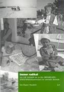 9783825856014: Immer radikal