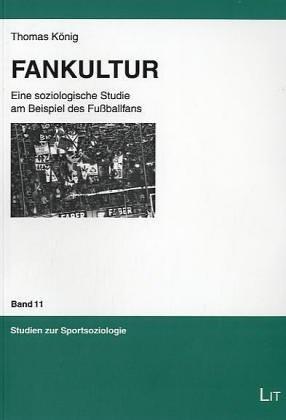 9783825860868: Fankultur. Eine soziologische Studie am Beispiel des Fußballfans