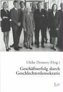 9783825861605: Geschäftserfolg durch Geschlechterdemokratie.