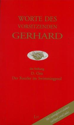 9783825862589: Worte des Vorsitzenden Gerhard.