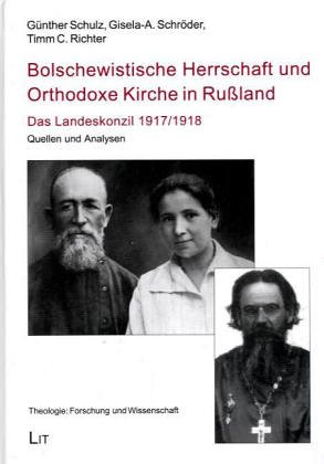 9783825862862: Bolschewistische Herrschaft und Orthodoxe Kirche in Rußland. Das Landeskonzil 1917/1918, Quellen und Analysen