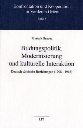 9783825863708: Bildungspolitik, Modernisierung und kulturelle Interaktion