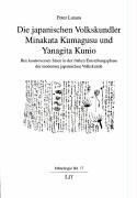 Die japanischen Volkskundler Minakata Kumagusu und Yanagita: Peter Lutum